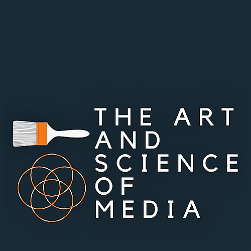 ART AND SCIENCE OF MEDIA